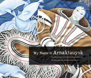 My Name Is Arnaktauyok