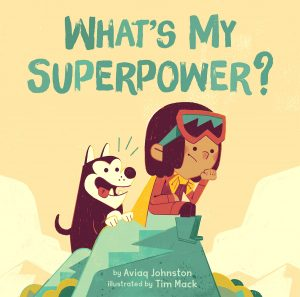 What's My Superpower? Featured on CBC Indigenous Reads